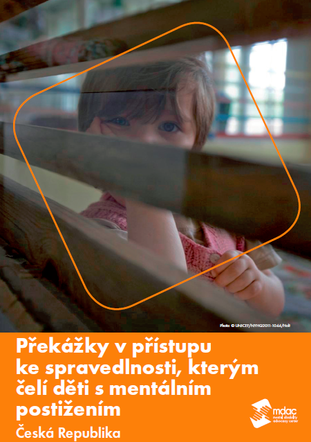 Překážky v přístupu ke spravedlnosti, kterým čelí děti s mentálním postižením Česká Republika