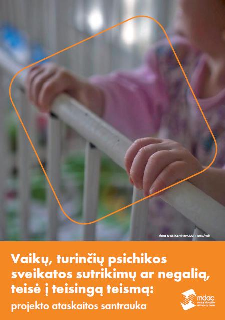 Vaikų, turinčių psichikos sveikatos sutrikimų ar negalią, teisė į teisingą teismą: projekto ataskaitos santrauka
