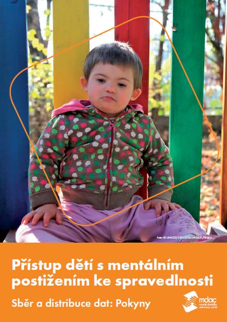 Přístup dětí s mentálním postižením ke spravedlnosti Sběr a distribuce dat: Pokyny