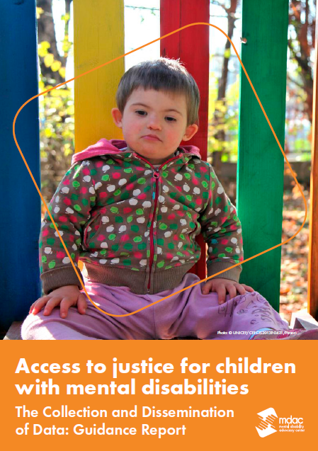 Access to justice for children with mental disabilities The Collection and Dissemination of Data: Guidance Report